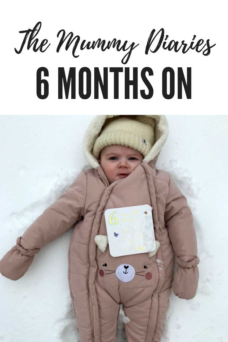 6 months mummy diaries